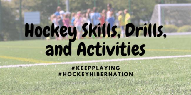 Hockey skills, drills and activities